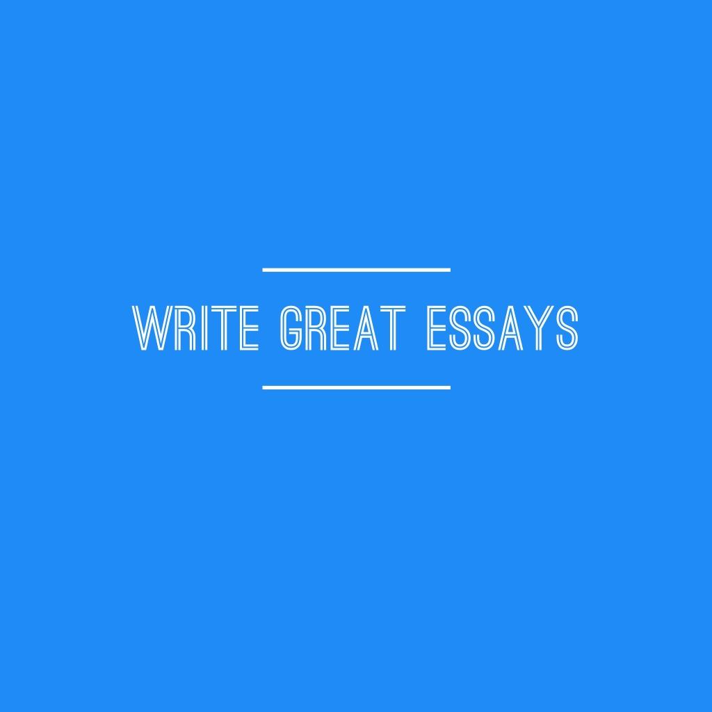 Write Great Esssya