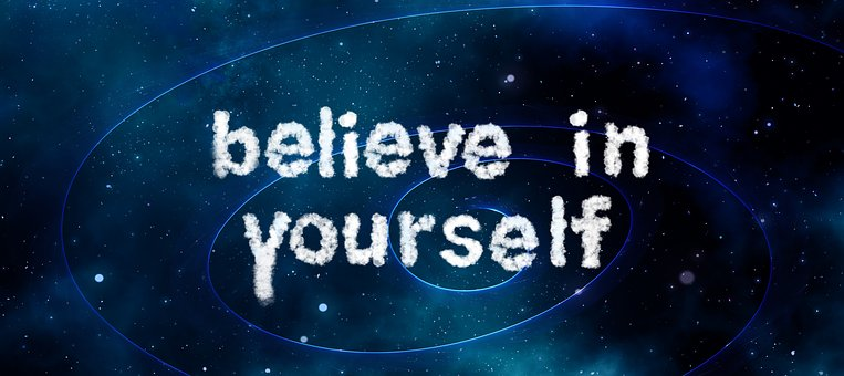 positive thinking: believe in yourself