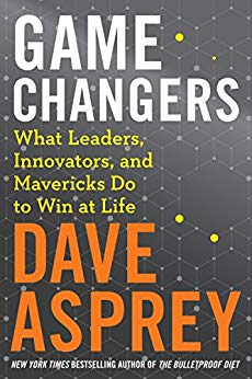 Game Changers - Dave Asprey